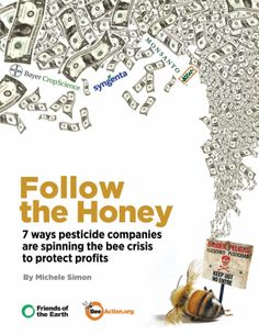 Follow the honey: 7 ways #pesticide companies are spinning the bee crisis to protect profits