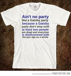 funny-Gatsby-shirt-party-- Thanks, Sally!