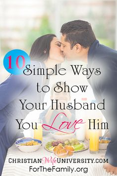 "For the wives who long to say ""I love you"" in creative ways, here's how to show our husbands how much we care!"