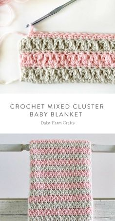 Free Pattern - Crochet Mixed Cluster Baby Blanket