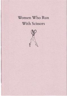 Women Who Run with Scissors — pamphlet by Alice Smith & Nina McNamara