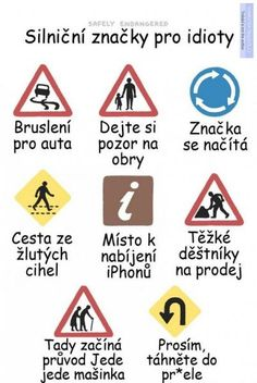 Safely Endangered :: Road Signs For Idiots Funny Signs, Funny Jokes, Funny Cats, Safely Endangered, Take A Smile, English Jokes, Life Hacks For School, Yellow Brick Road, Funny Comics