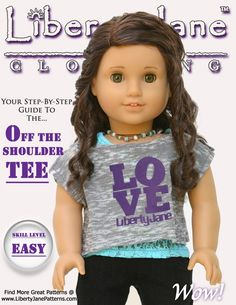 Liberty Jane Doll Clothes Pattern. Make this cute off the shoulder tee for an American Girl ® Doll today! Download, Print, Sew!