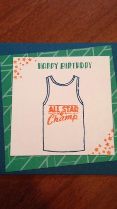 Stampin' Up Custom Tee. Fun and quick boys birthday card.