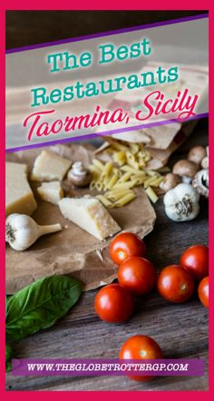 5 of the Best Restaurants in Taormina to tantalize your taste buds! - The Globetrotter GP Sicily Travel, Italy Travel Tips, Visit Sicily, Taormina Sicily, Best Ice Cream, Restaurant Guide, Sicily Italy, Unique Recipes, Places To Eat