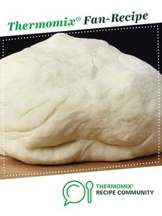 Recipe Pizza Dough by learn to make this recipe easily in your kitchen machine and discover other Thermomix recipes in Breads & rolls. Thermomix Bread, Bellini Recipe, Recipe Community, Bread Rolls, Grubs, Pizza Dough, Pizza Recipes, Breads, Recipies