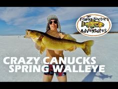 Crazy Canucks Ice Fishing Monster Spring Walleye Out Ice fishing Spring Walleye and my Crazy Canadian Brother felt a little over dressed for the weather.   It was a beautiful day and we were hauling up some beautiful walleye on the Slender Spoon with the help of a MarCum.  Saw people moving around all day which usually means they weren't finding the fish.  We drilled many holes over a single underwater point and found the depth the fish were holding at rather than changing spots.  It worked…