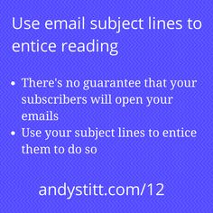 Episode 12 of Bite Size Marketing for Entrepreneurs talks about how to use email subject lines to entice reading. #marketing #entrepreneur #startup