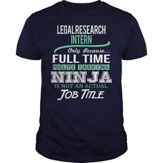 (Tshirt Great) Awesome Tee For Legal Research Intern [Tshirt design] Hoodies Tee Shirts