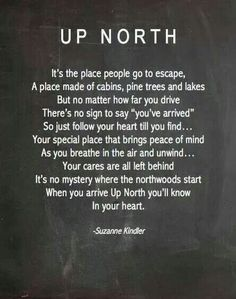 Normally country is thought of as down south. But there can be country in the north too. Quotes To Live By, Me Quotes, Lake Life Quotes, Quotable Quotes, Girl Quotes, Daily Quotes, All I Ever Wanted, Northern Michigan, Northern Maine