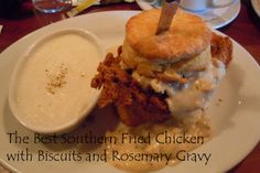 The Best Southern Fried Chicken with Biscuits and Gravy
