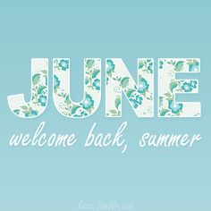 We whole-heartedly agree! Three cheers for #June and the official arrival of #summer!