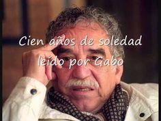 Cien años de soledad leído por Gabo