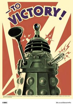 Dalek propaganda poster - I really want to just print out a few copies of this poster and put them on bulletin boards all around campus.