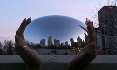 Chicago in the palm of my hand...         At the Chicago Bean