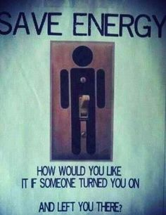 Turn on, turn off. Save Energy.