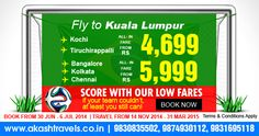 Score with Our Low  Fares !! If your team couldn't at least you still can! Fly to Kuala Lumpur. Book your ticket http://www.akashtravels.co.in/