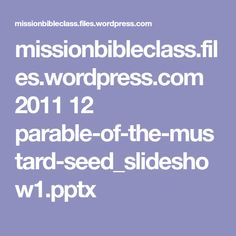 missionbibleclassfileswordpresscom 2011 12 parable of the mustard