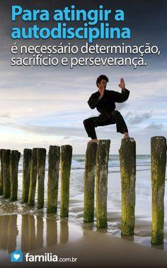 Familia.com.br | Como #atingir a #autodisciplina. #crescimentopessoal