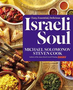 Israeli Soul by Michael Solomonov and Steven Cook