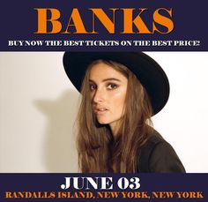 Banks in New York at Randalls Island on June 03. More about this event here https://www.facebook.com/events/1328300983924935/