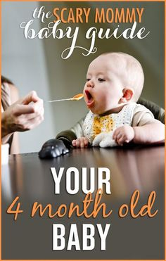 Need to know what you can REALLY expect after your baby is born? Find out all you need to know about the first year in the Scary Mommy Baby Guide: Your Four Month Old Baby   motherhood   parenting advice and tips Baby Development By Week, Baby Development Milestones, Baby Milestones, Feeding Baby Solids, Solids For Baby, 5 Month Old Baby, Scary Mommy, 4 Month Olds, Babies First Year