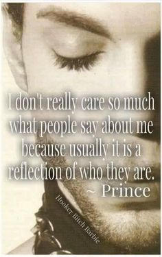 The wisdom of Prince. The words of a yogi (not that he was a practicing yogi) Great Quotes, Quotes To Live By, Me Quotes, Inspirational Quotes, Respect Quotes, Lyric Quotes, Quotes About Haters, Prince Quotes, Prince Purple Rain