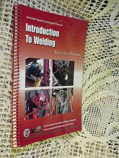 Book Ironworker Quality Practices Introduction To Welding Reference Manual 2006  #Textbook
