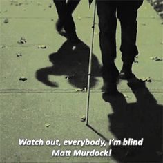 """Watch out, everybody, I'm blind Matt Murdock!"" - Foggy and Matt #Daredevil"