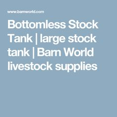 Bottomless Stock Tank | large stock tank | Barn World livestock supplies