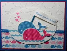 Oh Whale!--Oh Whale!    Paper: Sunshine and Sprinkles    Ink: Melon Mambo, Pacific Point, Whisper White, Marina Mist