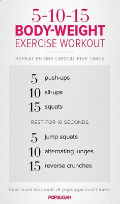 5-10-15 Body Weight Exercise Workout - anyone can squeeze this into their schedule
