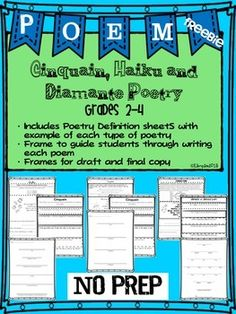Cinquain, Haiku and Diamante Poetry Grades 2-4Teach your students to write poetry easily with these FREE poetry frames and graphic organizers. Included in this packet is the following:  Poetry Definition sheetS For Cinquains, Haikus and Diamantes with an example of each type of poetryFrame to guide students through writing each poemFrames for draft and final copyThese are Ready to print and go.Ideas for use:Teach each type of poetry and then have students choose which type they would like to…