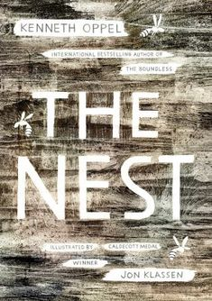 """<2015 Pin> The Nest by Kenneth Oppel. SUMMARY:  """"When wasps come to Steve in a dream offering to fix his sick baby brother, he thinks all he has to do is say yes. But yes may not mean what Steve thinks it means""""-- Provided by publisher."""