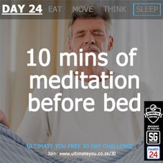 DAY 24 TASK: 10 Minutes of meditation before bed