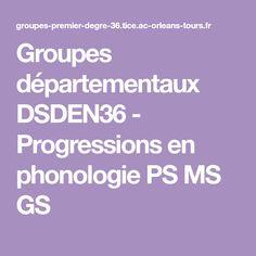 Groupes départementaux DSDEN36 - Progressions en phonologie PS MS GS