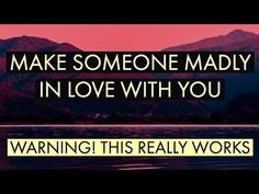 MAKE SOMEONE MADLY IN LOVE WITH YOU - Law of attraction - YouTube Money Spells That Work, Spells That Really Work, Love Spell That Work, Free Love Spells, Powerful Love Spells, Black Magic Love Spells, Full Moon Love Spell, Love Spell Chant, Love Binding Spell