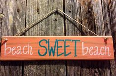 Beach SWEET beach coral turquoise and white reclaimed wood hanging sign  on Etsy, $14.00