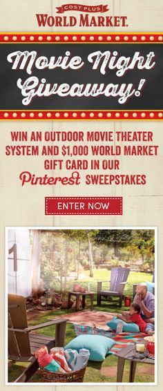 Enter for a chance to win a Backyard Movie Theater System and a $1,000 World Market gift card in Cost Plus World Market's  Movie Night Giveaway Pinterest Sweepstakes! Sweepstakes ends 5/31/13 Click photo for details