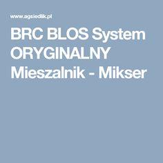 BRC BLOS System ORYGINALNY Mieszalnik - Mikser