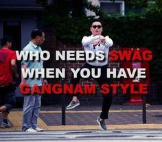 The Rebel Sweetheart.: Spazz Saturday #3 | Gangnam Style!