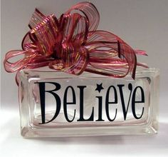 Believe Christmas glass block, with white lights inside maybe? Decorative Glass Blocks, Lighted Glass Blocks, Glass Cube, Glass Boxes, All Things Christmas, Christmas Holidays, Christmas Ideas, Christmas Coffee, Christmas Wine