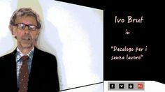 """Ivo Brut in """"Decalogo per i senza lavoro"""".  Video umoristico    www.avanzidicultura.com"""