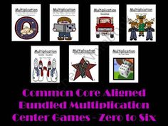 Common Core Aligned Bundled Multiplication Center Games Zero to Six product from Fern-Smith on TeachersNotebook.com