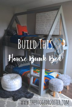 Build a House Bunk Bed, House Bed, DIY Bed, Bed Tutorial