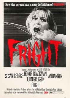 """Fright"" directed by Peter Collinson. Starring Susan George, Honor Blackman, Ian Bannen and John Gregson. Horror Movie Posters, Movie Poster Art, Horror Films, Cinema Posters, Cinema Film, John Gregson, English Horror, Ap 12, Susan George"