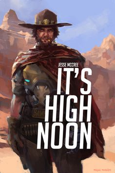 "Jesse McCree  Threw in a ""movie poster"" just for fun."