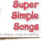 Super Simple Songs. Songs for Singing. Songs for Learning.