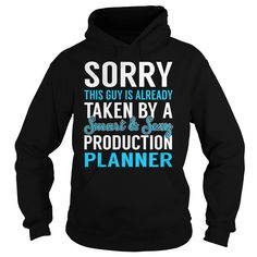 Sorry This Guy is Already Taken by a Smart and Sexy Production Planner Job Shirts #gift #ideas #Popular #Everything #Videos #Shop #Animals #pets #Architecture #Art #Cars #motorcycles #Celebrities #DIY #crafts #Design #Education #Entertainment #Food #drink #Gardening #Geek #Hair #beauty #Health #fitness #History #Holidays #events #Home decor #Humor #Illustrations #posters #Kids #parenting #Men #Outdoors #Photography #Products #Quotes #Science #nature #Sports #Tattoos #Technology #Travel…