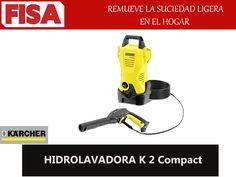 HIDROLAVADORA K2 COMPACT. Remuve la suciedad ligera en el hogar- FERRETERIA INDUSTRIAL -FISA S.A.S Carrera 25 # 17 - 64 Teléfono: 201 05 55 www.fisa.com.co/ Twitter:@FISA_Colombia Facebook: Ferreteria Industrial FISA Colombia